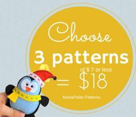 Pattern Pack of 3, Choose 3 PDF Patterns (of 7 dollars or less) for 18 dollars