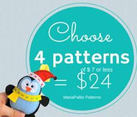 Pattern Pack of 4, Choose 4 PDF Patterns (of 7 dollars or less) for 24 dollars